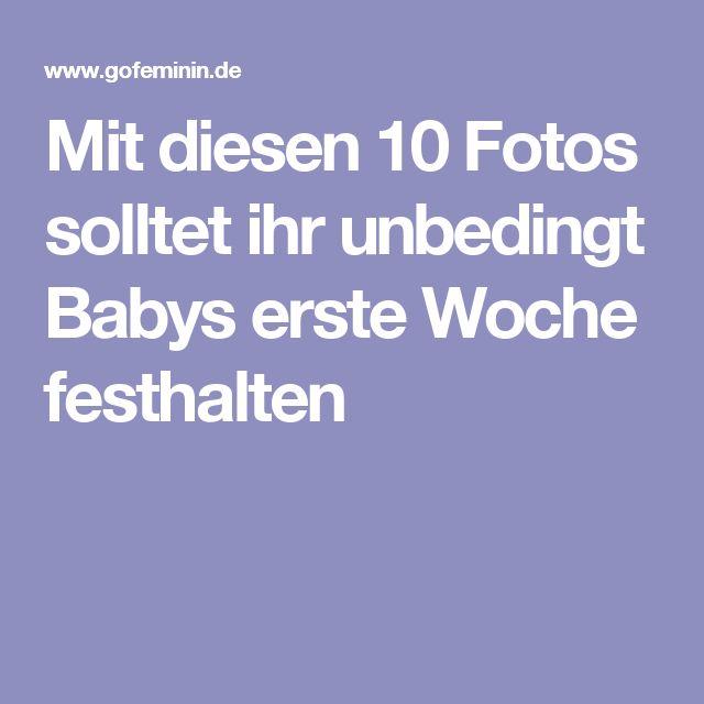 Mit diesen 10 Fotos solltet ihr unbedingt Babys erste Woche festhalten