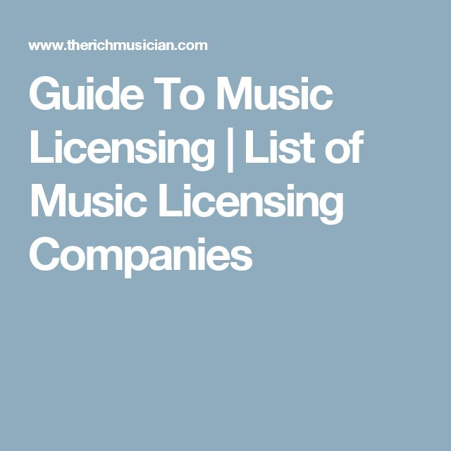 Guide To Music Licensing | List of Music Licensing Companies