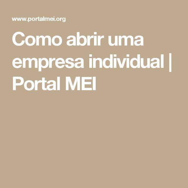 Como abrir uma empresa individual | Portal MEI