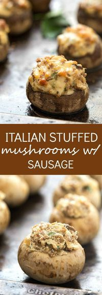 Italian Stuffed Mushrooms with Sausage - The perfect recipe for game day! Each bite has the perfect crunch with an outrageous creamy filling filled with cream cheese and hot Italian sausage! So easy and highly addicting. The center is so creamy and cheesy without even adding mozzarella!