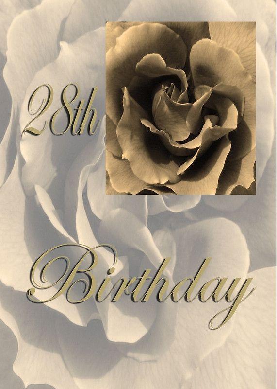 Happy 28th Birthday Rose in Sepia