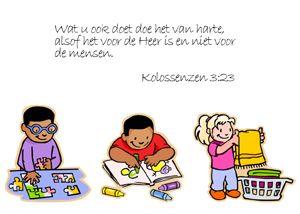 Wat u ook doet, doe het van harte alsof het voor de Heer is en niet voor de mensen. Kolossenzen 3:23