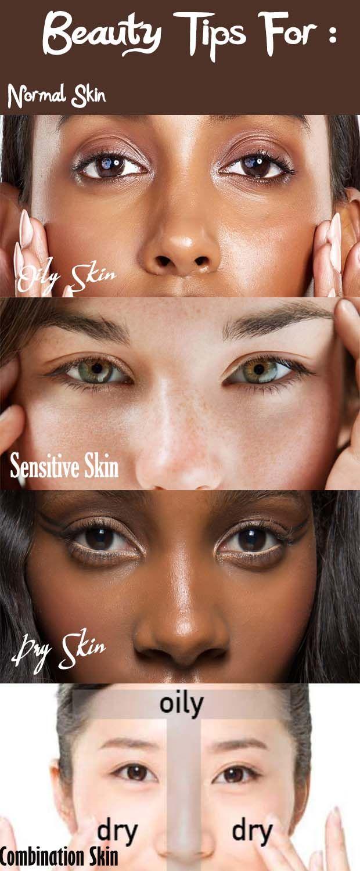 Skin Care: Beauty Tips for Dry Skin, Oily Skin, Sensitive Skin