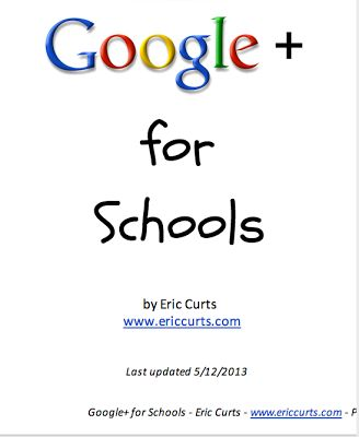 Google+ for Schools- A Must Read Guide ~ Educational Technology and Mobile Learning