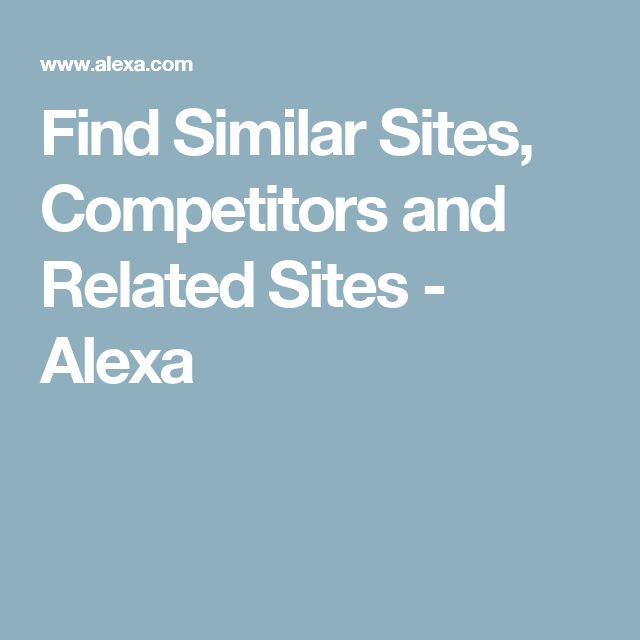 Find Similar Sites, Competitors and Related Sites - Alexa