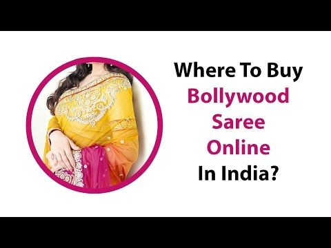 Where To Buy Bollywood Saree Online In India? - YouTube