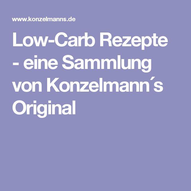 Low-Carb Rezepte - eine Sammlung von Konzelmann´s Original