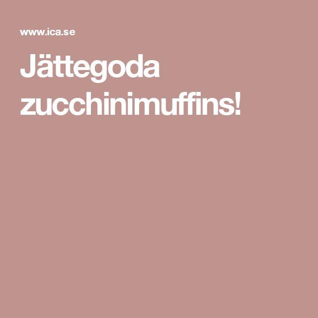 Jättegoda zucchinimuffins!