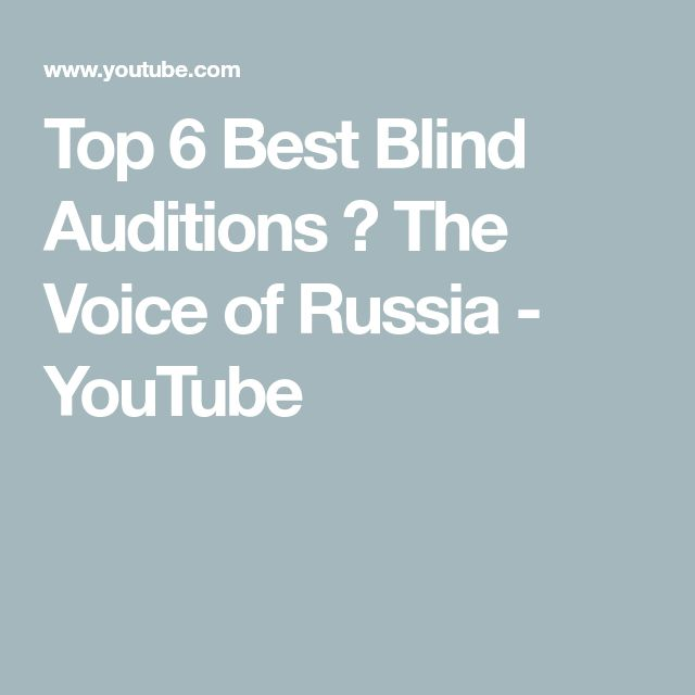 Top 6 Best Blind Auditions ★ The Voice of Russia - YouTube