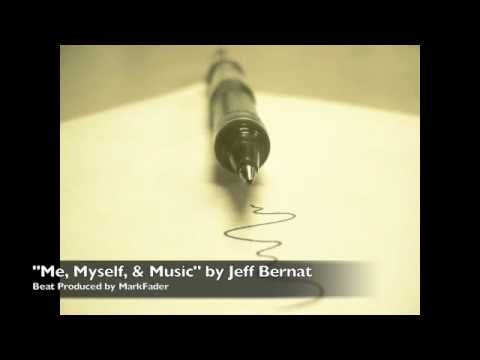 Jeff Bernat - Me, Myself, & Music (original)