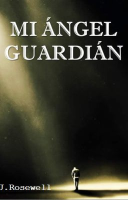 """Leer """"Mi ángel guardian"""" #wattpad #paranormal"""