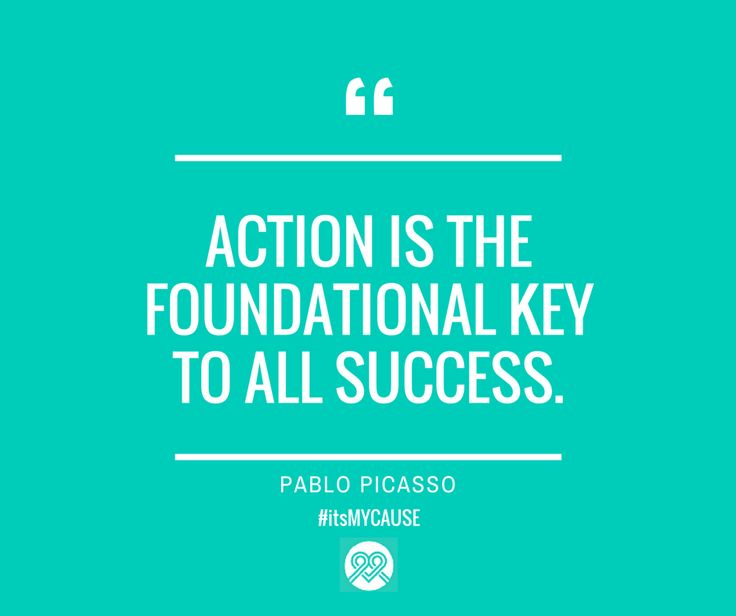"""Action is the foundational key to all success."" — Pablo Picasso #quote #Cubism #inspire #itsMYCAUSE"