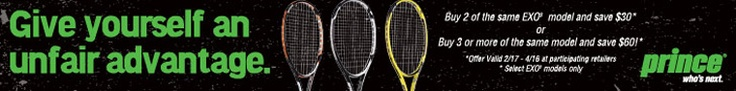 Give yourself an unfair advantage with Prince EXO3 tennis racquets. Buy two or more and save $30 to $60!