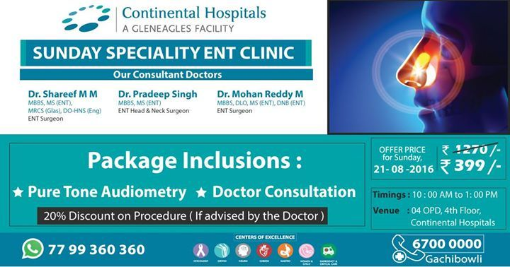 Sunday Speciality #ENT Clinic @ Continental Hospitals At An #Offer Price Of Rs 399/-