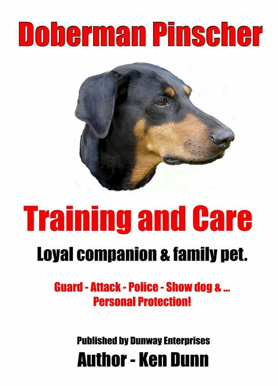 ETSY: Owning & Training a Doberman Pinscher - Loyal Companion - Family Pet - Guard & Attack Dog - http://dunway.us/kindle/html/doberman_pinscher.html