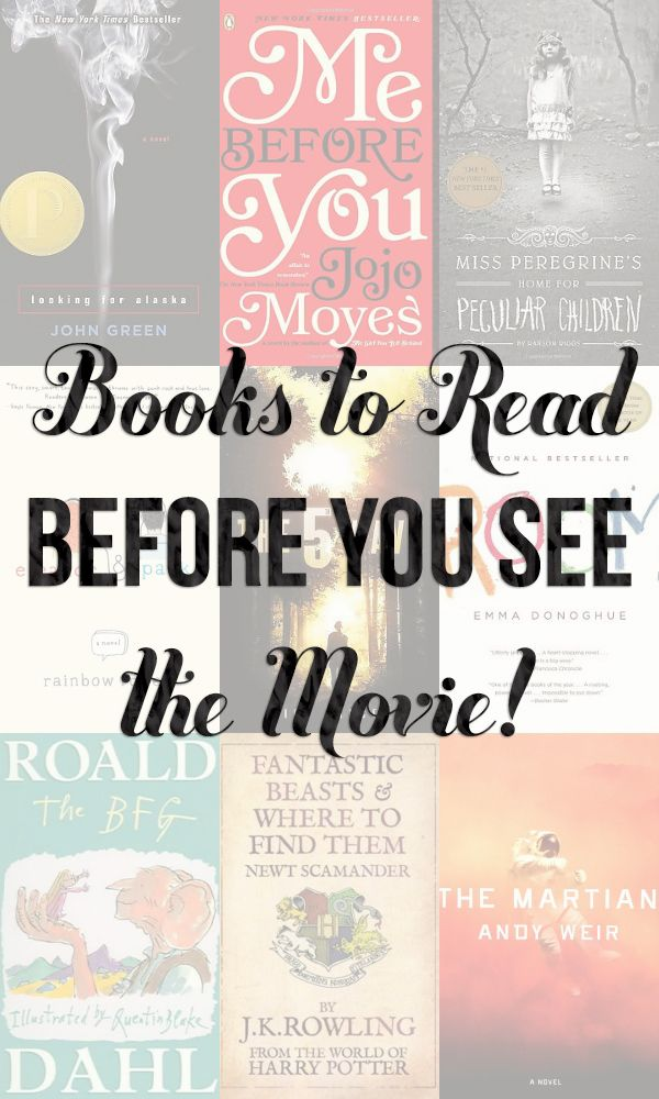 Books to read BEFORE the movies come out in 2016! I'm so excited about this list -- I had no idea some of these were being made into a movie!!