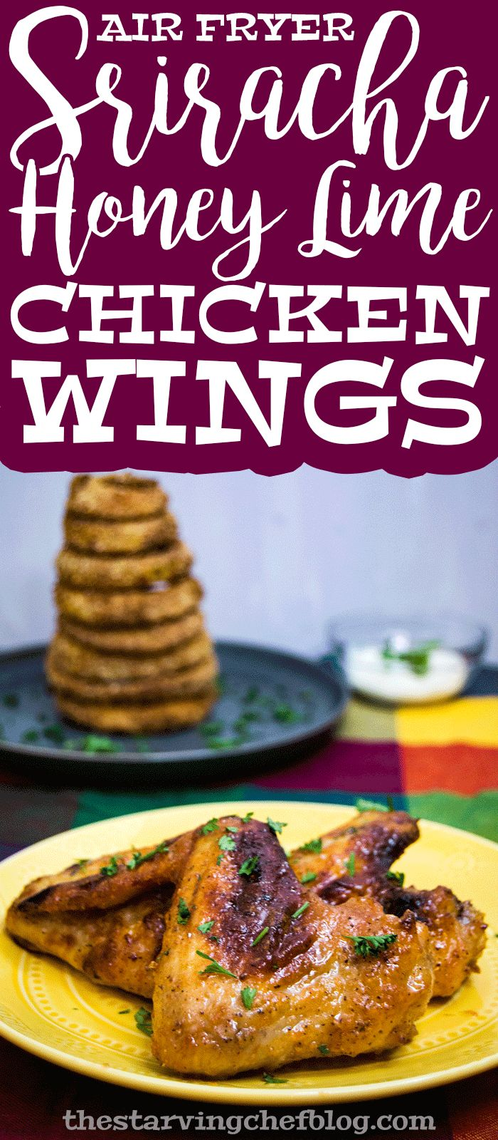 The Starving Chef | Air fryer sriracha, honey & lime chicken wings - perfect for game day!