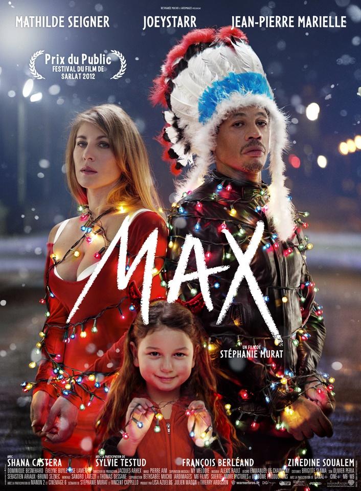 Max - un film de Stéphanie Murat, avec Mathilde Seigner, Joey Starr, Jean-pierre Marielle, Shana Castera.