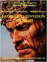 La Dernière tentation du Christ Martin Scorsese 1988
