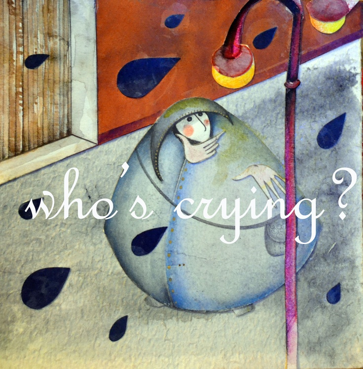 Who's crying?, 2012. Stefania Missio.