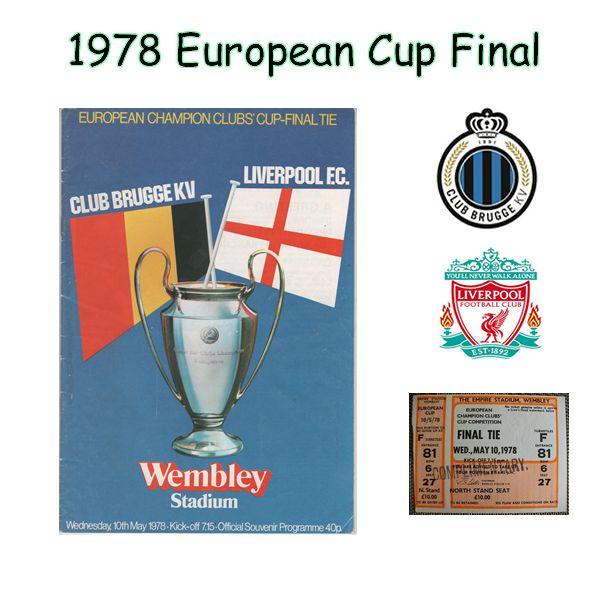 1978 European Cup Final Liverpool v Club Brugge + ticket