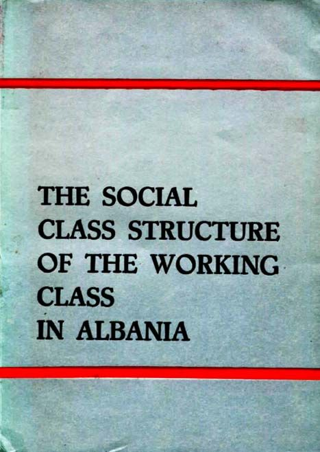 1978 the class structure of the working class in albania