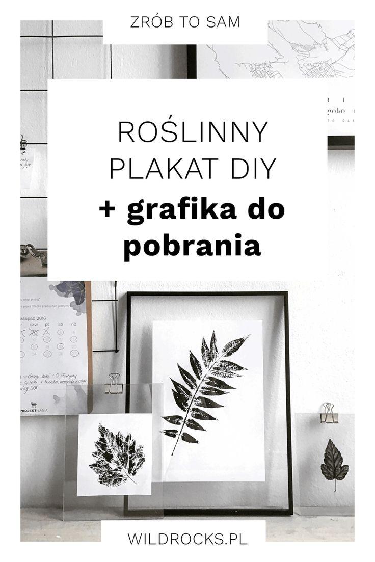 Roślinny plakata DIY + minimalistyczny plakat z liściem do pobrania | Wild Rocks  Dziś podrzucam Wam krótki tutorial jak zrobić samemu roślinny plakat do powieszenia na ścianie. Natomiast dla tych z Was, którzy nie mają czasu/możliwości zrobić go samemu załączam gotowy plakat z liściem do pobrania i samodzielnego wydrukowania.