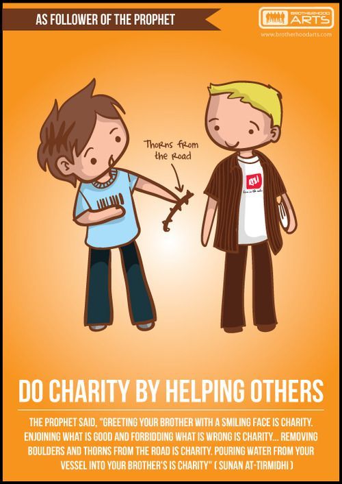 As the follower of the Prophet: Do charity by helping others