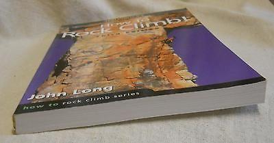 How To Rock Climb John Long