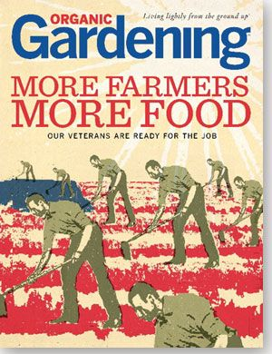 Stories and Features from the New Issue of Organic Gardening Magazine: Organic Gardening
