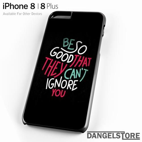 be so good Quote For iPhone 8 | 8 Plus Case