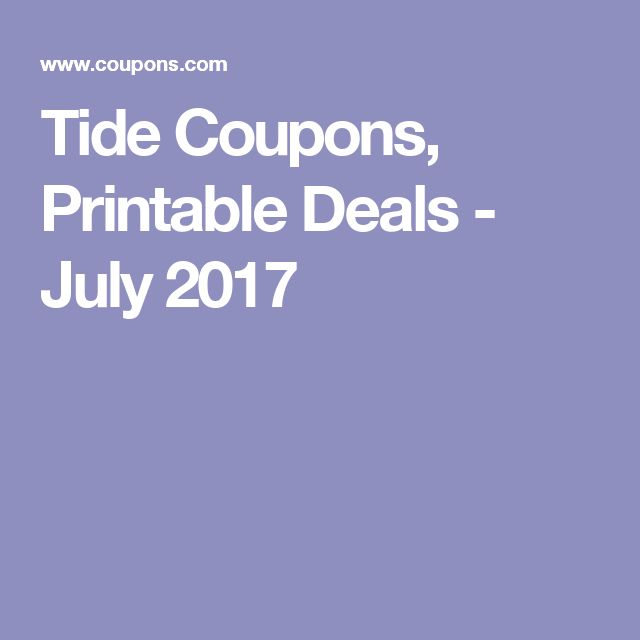 Tide Coupons, Printable Deals - July 2017