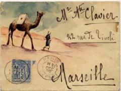 ¤ wonderful envelope... a camel in the desert bringing a letter to M. Clavier in Marseille.