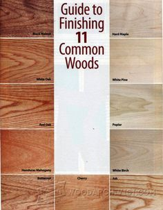 Guide to Finishing 11 Common Woods - Finishing Tips and Techniques | WoodArchivist.com