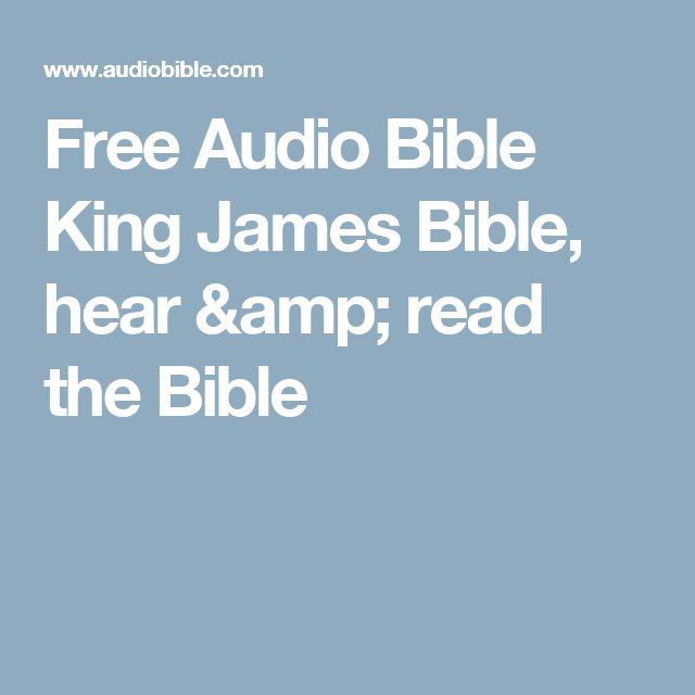 Free Audio Bible King James Bible, hear & read the Bible