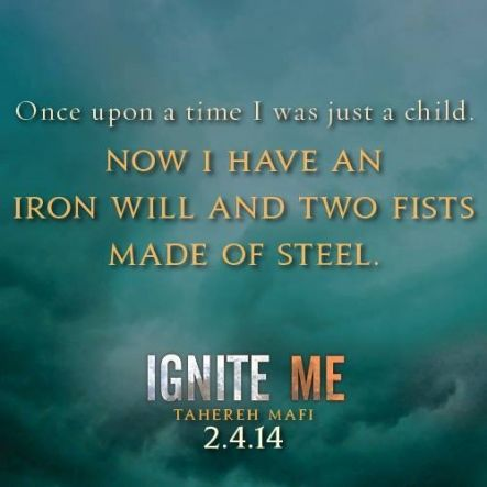 Quote from IGNITE ME by Tahereh Mafi