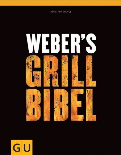Weber's Grill-Bibel Deutschland von Weber, 25€