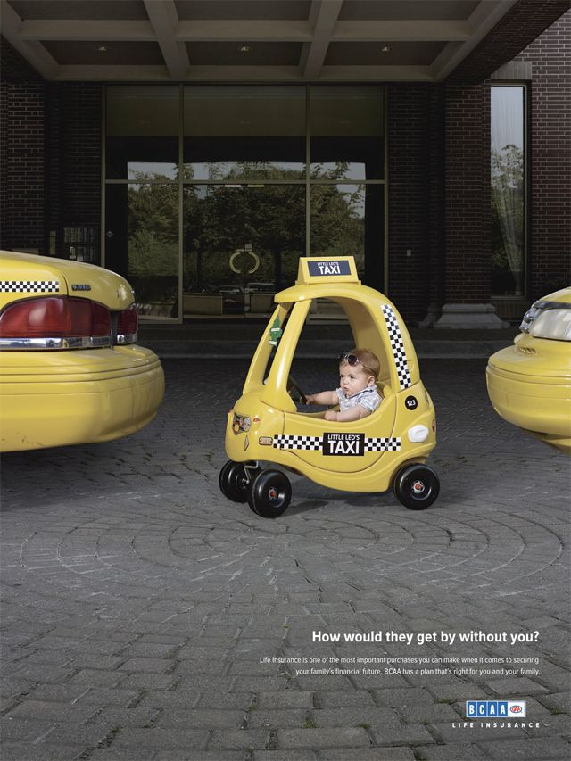 How would they get by without you? Cute life insurance ad ...