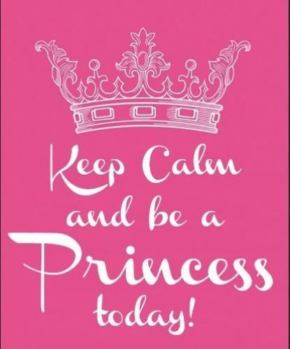 Keep calm and be a princess today birthday greeting card for your daughter, sister, friend or girlfriend.