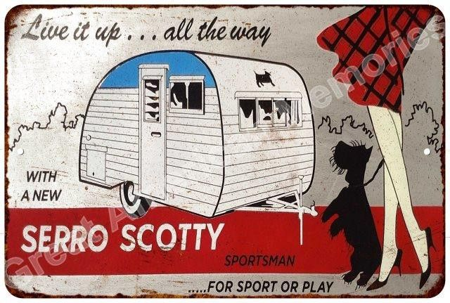 Serro Scotty Trailers Vintage Look Reproduction Metal Sign 8x12 8123724
