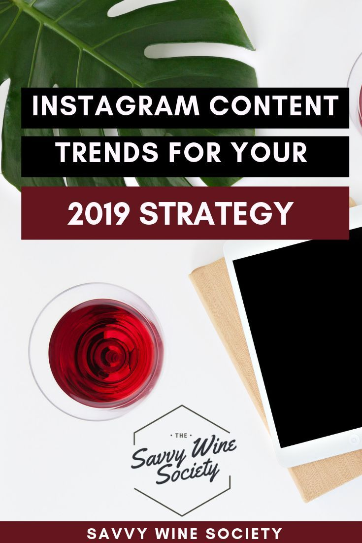 Three Instagram Content Trends For Your 2019 Strategy Instagram Content Strategy Content Trends More Instagram Followers
