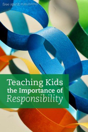 Teaching Kids the Importance of Responsibility                                                                                                                                                                                 More