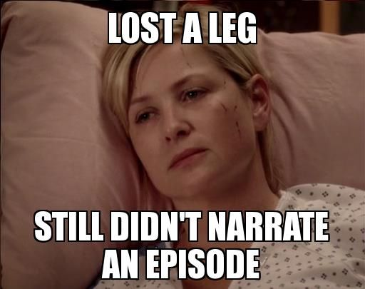 Greys Anatomy Quotes Wallpaper Memes Lost A Leg Still Didin T Narrate An Episode