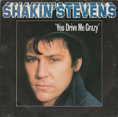 "Shakin' Stevens ""You Drive Me Crazy"" vinyl single (1981)"