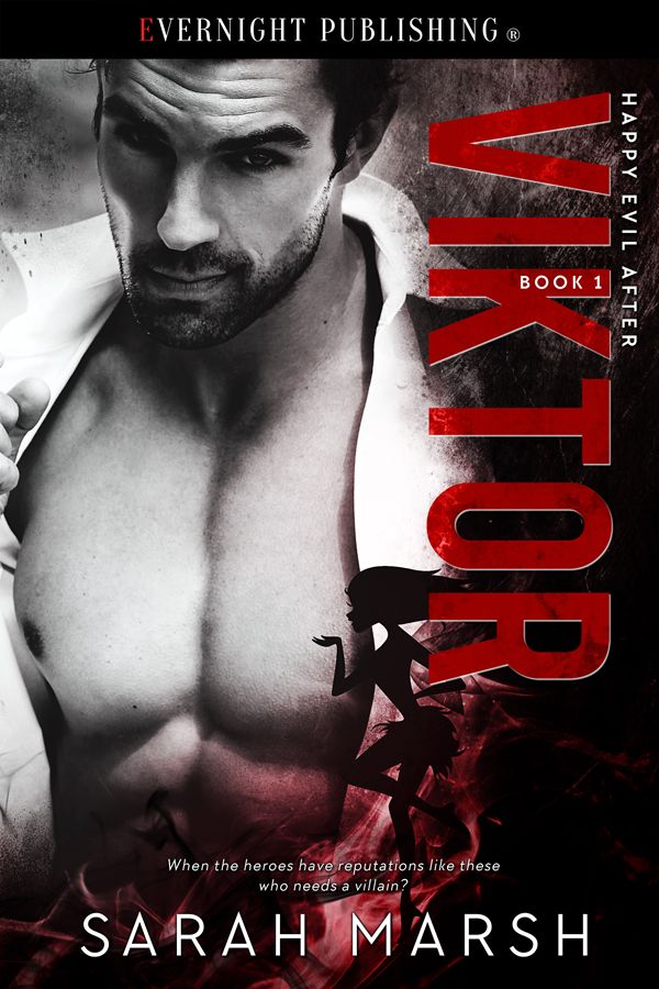 Release Blitz : VIKTOR by Sarah Marsh   NEW BOOK RELEASE  When the heroes have reputations like these who needs a villain?  VIKTOR  Sarah Marsh  Series: Happy Evil After Book 1Genre:Paranormal RomancePublisher: Evernight PublishingPublication Date: June 21 2017  Add to Goodreads  Pandora is a Fairy Godmother whos never fit in with her own people. Only she has the powerand the attitude to step in and help those who others have decided arent worthy of a happy ending. How hard could it be to…