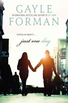 Just One Day / Gayle Forman. This book affected me in ways I completely did not expect. What a gem.