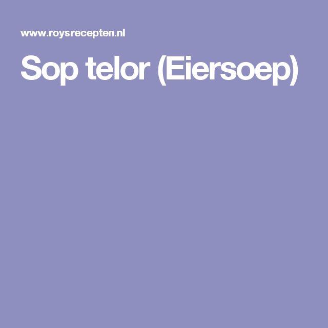 Sop telor (Eiersoep)
