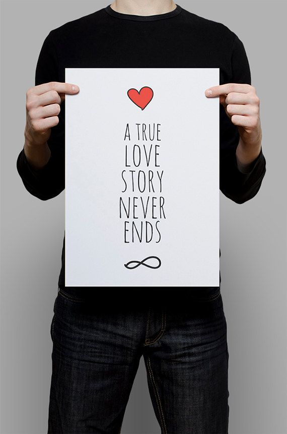 "Wall Art Print ""A True Love Story Never Ends"", Printable Art, Home Decor, Graphic Design, Inspirational Quote, Quote Art, Quote Print"