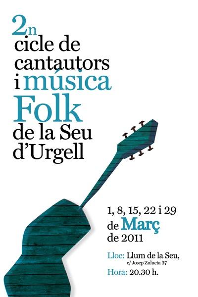 Cartell del 2n cicle de cantautors i música  folk de la Seu d'Urgell 2011