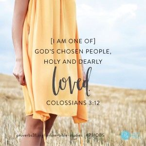 """Colossians 3:12b (NIV) 